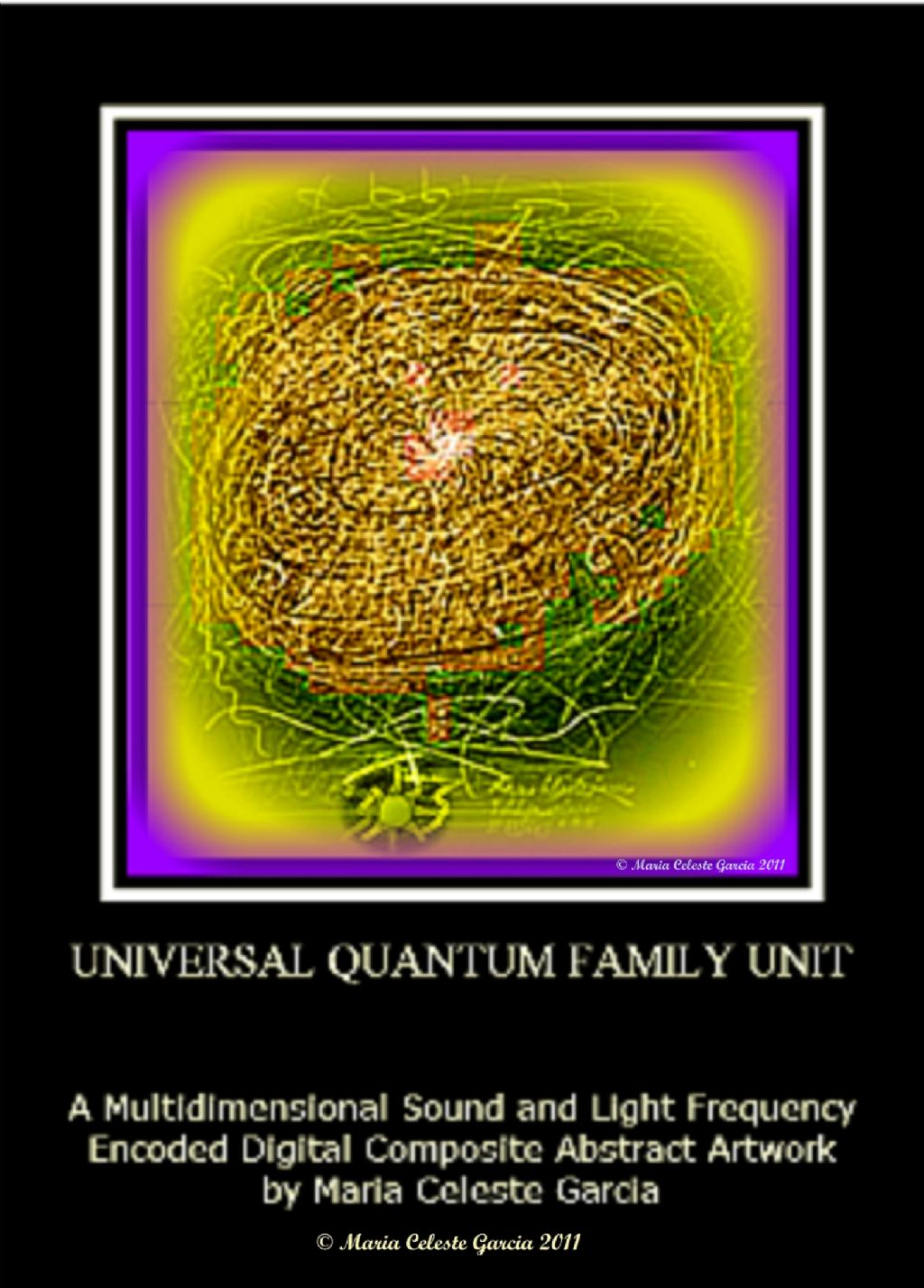 Universal Quantum Family Unit